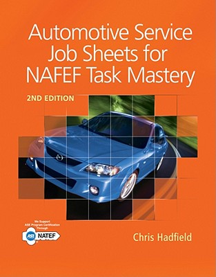 Automotive Service Job Sheets for Natef Task Mastery By Hadfield, Chris